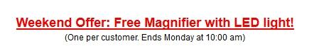 Weekend Offer Free Magnifier with LED light-201403